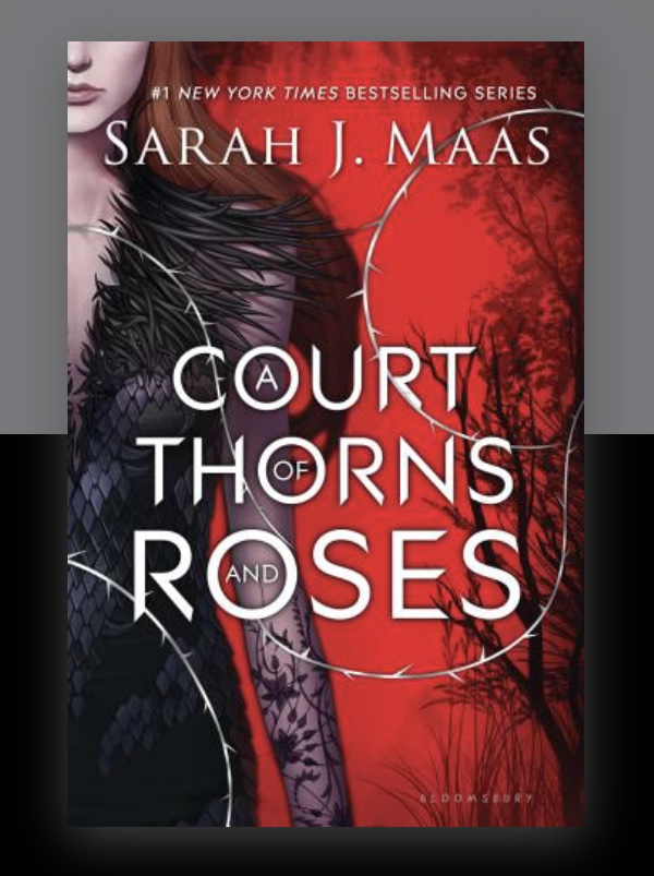 A Court of Thorn and Roses book cover